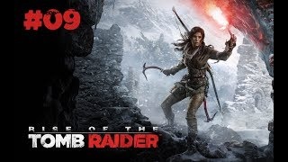 Rise of the Tomb Raider | #09 |