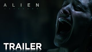 Alien: Covenant | Official HD Trailer #1 | 2017