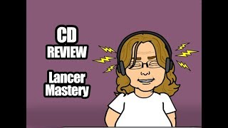 CD REVIEW Lancer - Mastery