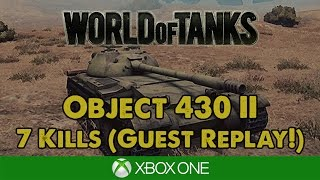 Object 430 II - 7 Kills! Guest Replay from MadFridayTV! - WoT Xbox One