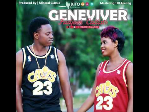 Fadjoeh Callisto  -  Geneviver  (Official Audio)