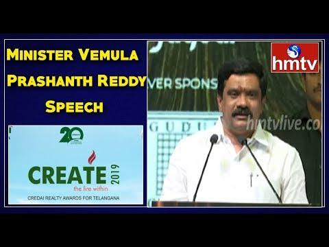Minister Vemula Prashanth Reddy Speech At CREATE - 2019 || CREDAI Telangana Realty Awards | Hmtv