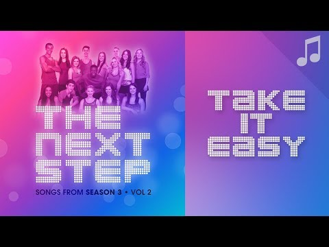"""Take It Easy"" (feat. Ella Gilling) - 🎵 Songs from The Next Step 🎵"
