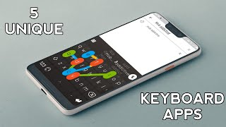 TOP 5 UNIQUE ANDROID KEYBOARDS 2018 || 5 Best Android KEYBOARD Apps For 2018 (HINDI)
