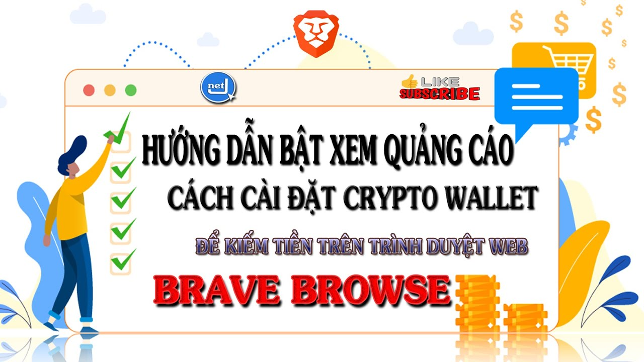 Cách Bật Xem Quảng Cáo Và Cài Đặt Crypto Wallet Trên Trình Duyệt Brave