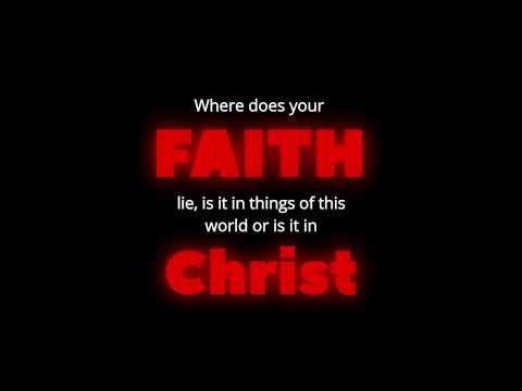Where does your faith lie