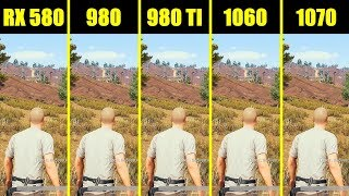 PUBG 1070 Vs 980 TI Vs 1060 Vs 980 Vs AMD RX 580 8700K Frame Rate Comparison