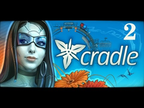 Let's Play Cradle - Part 2 Breakfast for Ongots