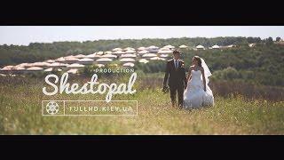 Свадебная видеосъемка. Киев. Shestopal Production