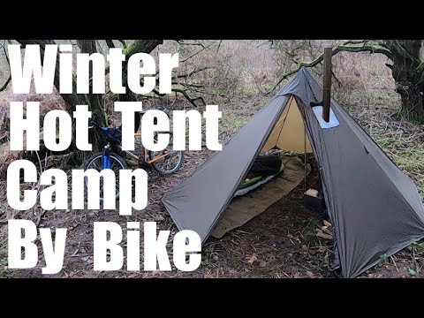 Winter Bike-Packing With A Hot-Tent.
