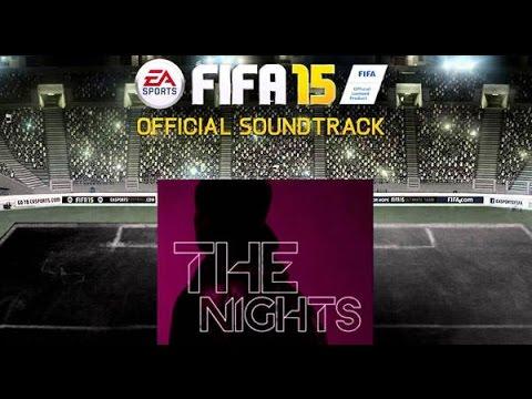 The Nights-AVICII ft Nicholas Furlong lyrics (OFFICIAL FIFA 15 SOUNDTRACK)