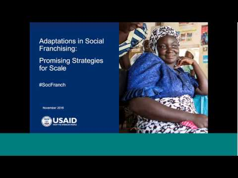 Adaptations in social franchising: Promising strategies for scale