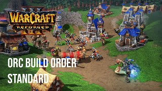 Warcraft 3 Build Orders - Orc Standard