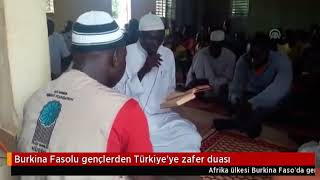 Burkina Faso'daki Talebelerimizden Ordumuza Dualar