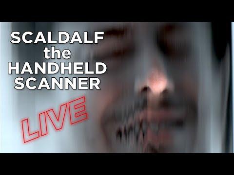 LIVESTREAM // Scandalf the Handheld Scanner