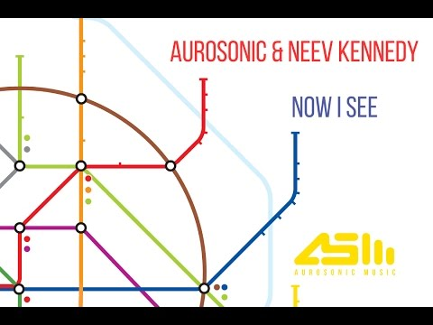 FULL Aurosonic & Neev Kennedy Now I See (Progressive Mix)