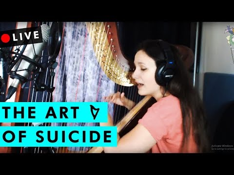 The Art of Suicide - Emily Autumn Harp Cover [Live on Twitch]