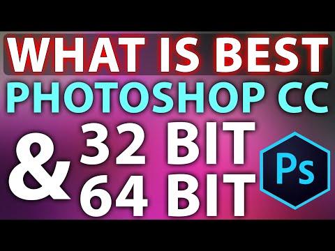 Photoshop CC 32 Bit & 64 Bit What Is Best IN Hindi