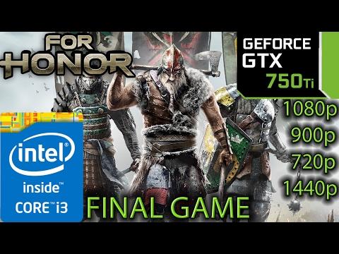 For Honor: GTX 750 ti - i3 6100 - 1080p -...