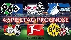 4.Spieltag BUNDESLIGA 2017/2018 PROGNOSE