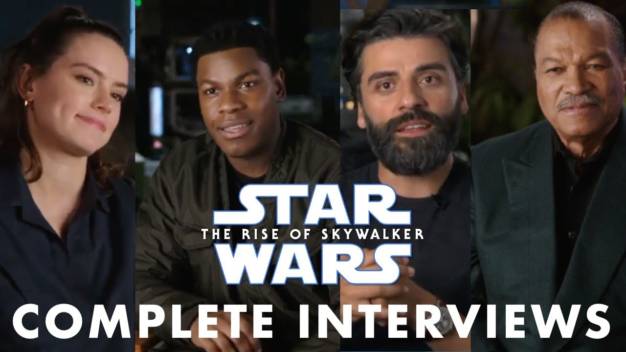 Star Wars The Rise Of Skywalker Full Cast Interviews Youtube