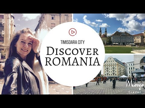 Discover Romania - Travel to Timisoara City