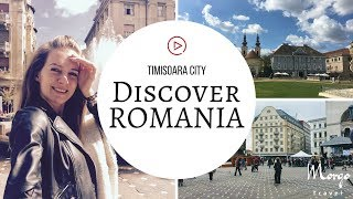 VISIT ROMANIA Timisoara City Travel Guide