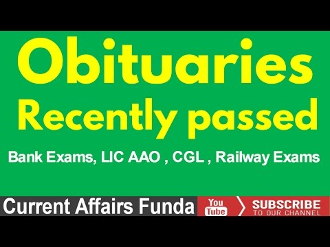 Obituaries (Recently Passed Away) 2016 For LIC AAO , SSC CGL And Railway