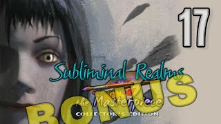 Subliminal Realms: The Masterpiece CE [17] w/YourGibs - BONUS CHAPTER (2/3) Part 17 #HOPA