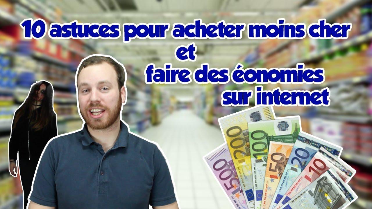 Astuces Pour Faire Des Économies Sur Les Courses 10 astuces pour acheter moins cher et faire des économies sur internet !
