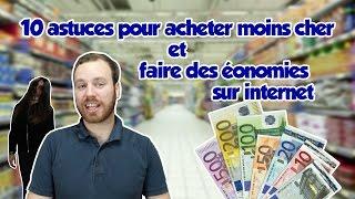 10 astuces pour acheter moins cher et faire des économies sur internet !