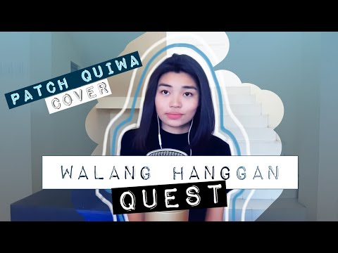 Patch Quiwa- Walang Hanggan by Quest | COVER
