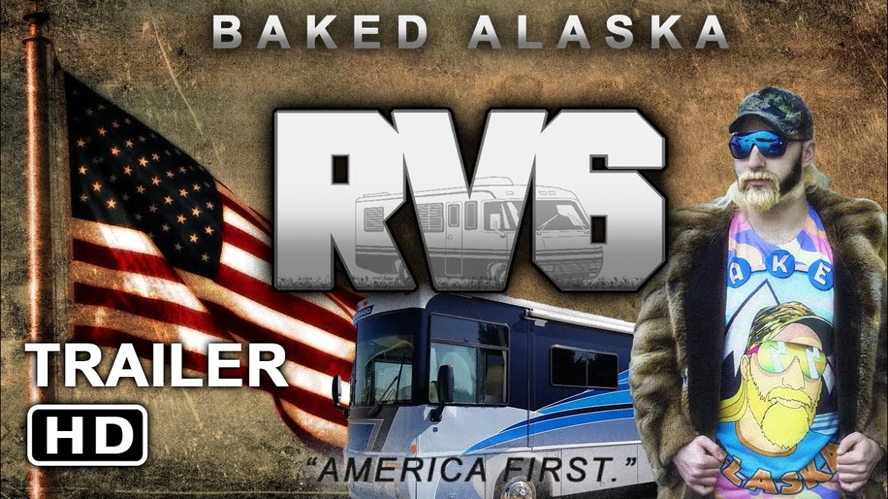 """Baked Alaska """"RV6"""" Movie - Official Trailer (HD)"""