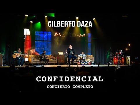 Gilberto Daza - CONFIDENCIAL - Concierto Completo