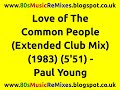 watch he video of Love of The Common People (Extended Club Mix) - Paul Young | 80s Club Mixes | 80s Club Music
