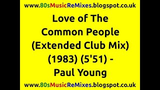 Love of The Common People (Extended Club Mix) - Paul Young