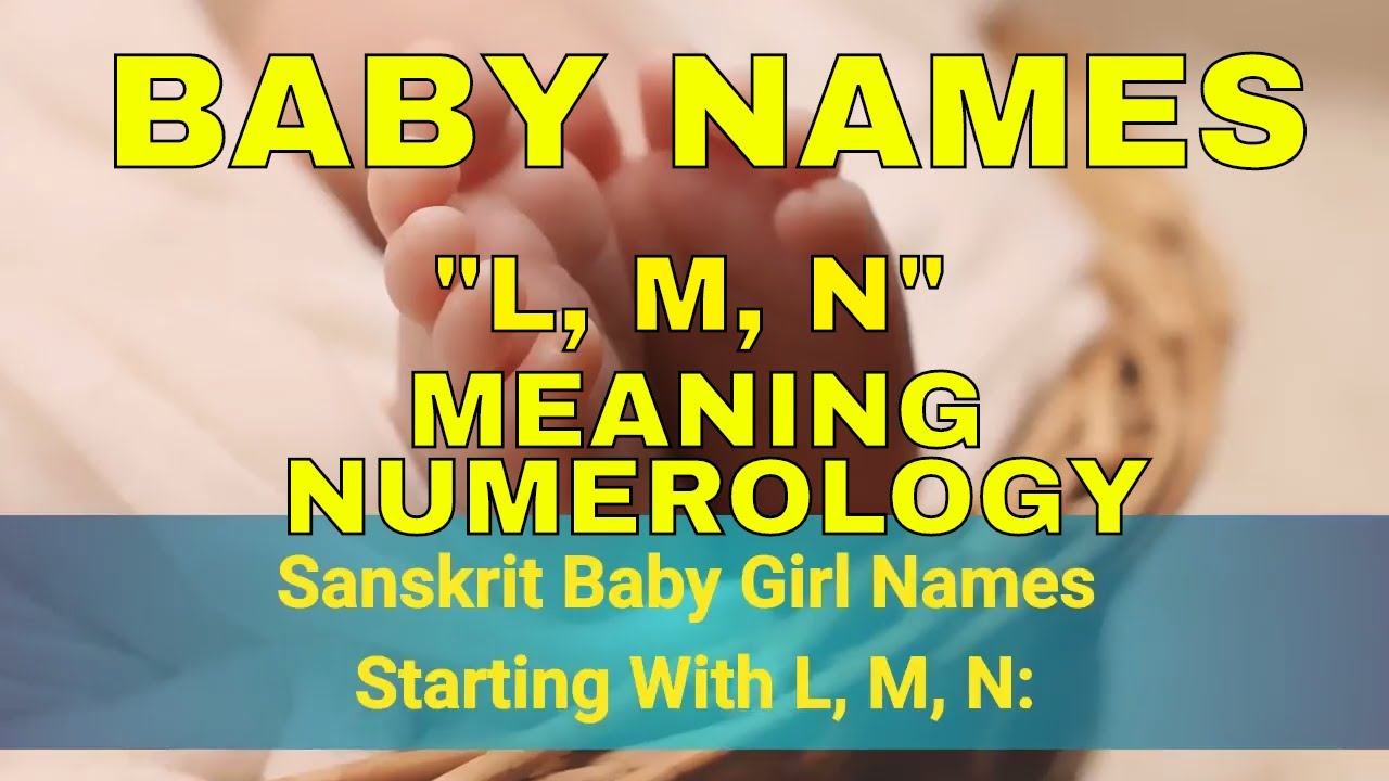 Girl Baby Names Starting With L M N In Sanskrit Hindi Most Beautiful Unique 2017