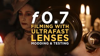 f0.7 - Ultrafast Lenses - Legends, budget options, modding, and testing - Epic Episode #13