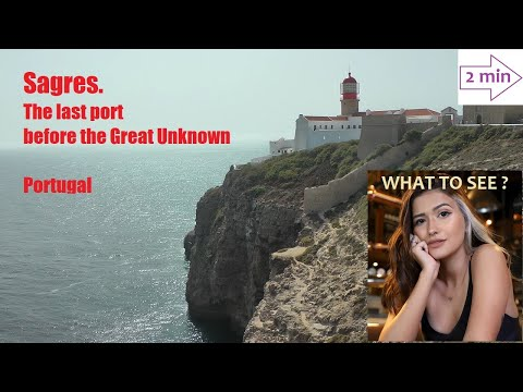 WHAT TO SEE in Sagres, the last port before the Great Unknown, Portugal (2 mn in Europe Collection)