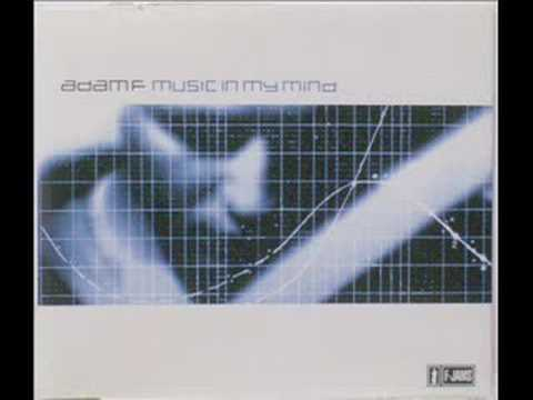 Adam F - Music in my Mind (Album Version)