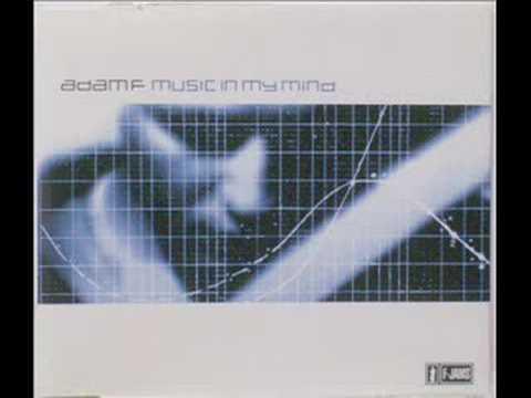 Adam F - Music In My Mind (Album Version)