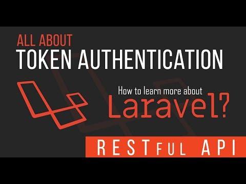 Token Authentication - RESTful API With Laravel - 07