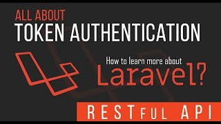 Token Authentication - RESTful API with Laravel - 07