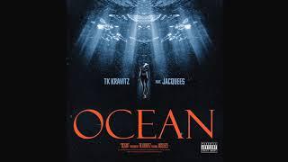 Tk Kravitz OCEAN ft jaquees.mp3