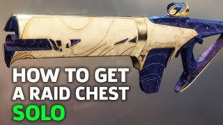 How To Get A Free Raid Chest Solo In Destiny 2: Forsaken's Raid