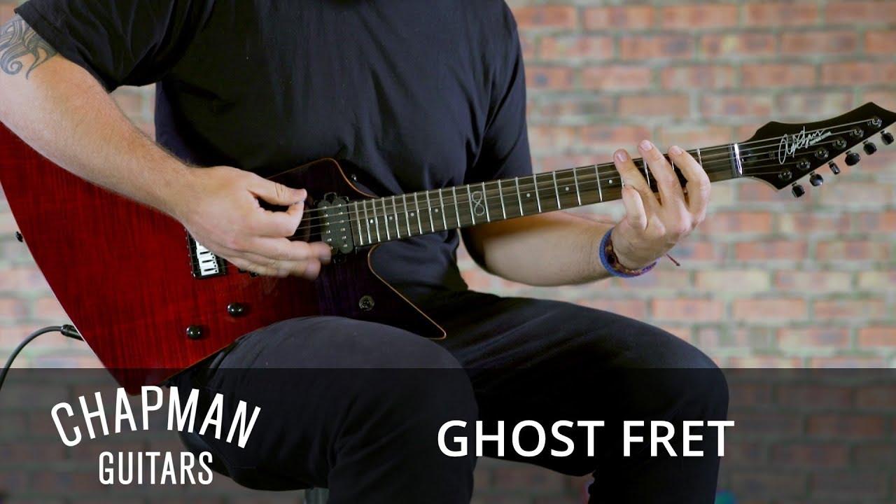 chapman guitars ghost fret youtube. Black Bedroom Furniture Sets. Home Design Ideas