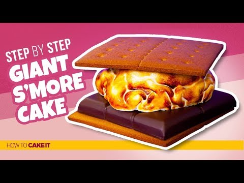How To Make a GIANT S'more Cake! | Step By Step | How To Cake It