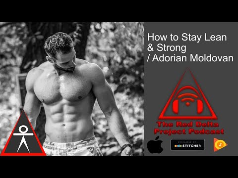 How to Stay Lean & Strong w/ Adorian of Old School Calisthenics