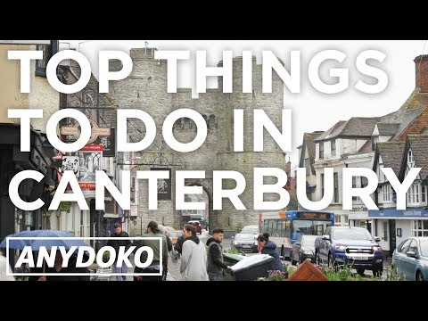 The Ultimate Guide to Canterbury in England!