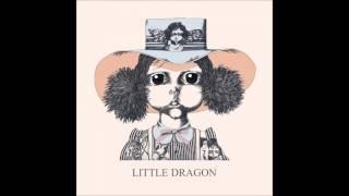 Little Dragon - Forever